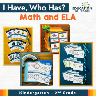 I Have, Who Has: ELA and Math Games
