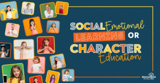 Social Emotional Learning or Character Education