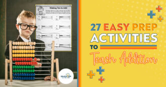 27 Easy Prep Activities to Teach Addition