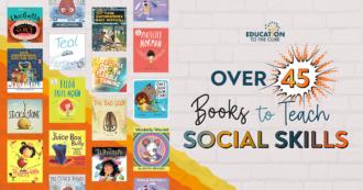 Over 45 Books to Teach Social Skills